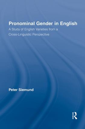 Pronominal Gender in English: A Study of English Varieties from a Cross-Linguistic Perspective (Paperback) book cover