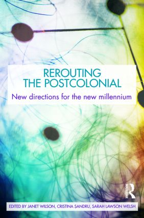 Rerouting the Postcolonial: New Directions for the New Millennium (Paperback) book cover
