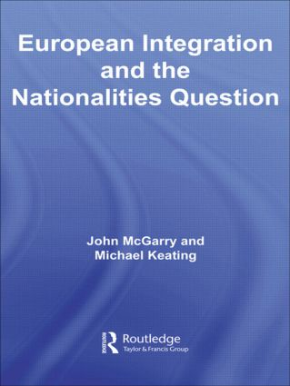 European Integration and the Nationalities Question (Hardback) book cover