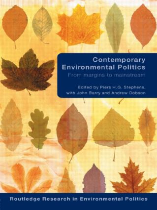 Contemporary Environmental Politics: From Margins to Mainstream (Paperback) book cover