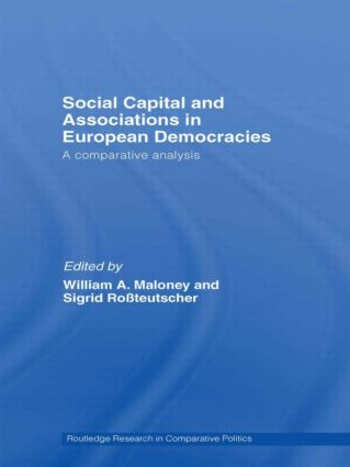Social Capital and Associations in European Democracies: A Comparative Analysis (Paperback) book cover