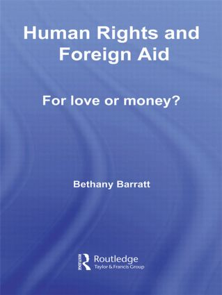 Human Rights and Foreign Aid: For Love or Money? book cover
