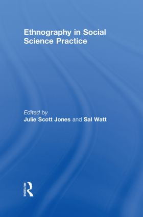 Ethnography in Social Science Practice: 1st Edition (Hardback) book cover