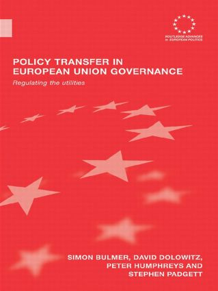 Policy Transfer in European Union Governance: Regulating the Utilities, 1st Edition (Paperback) book cover