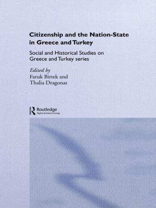 Citizenship and the Nation-State in Greece and Turkey (Paperback) book cover