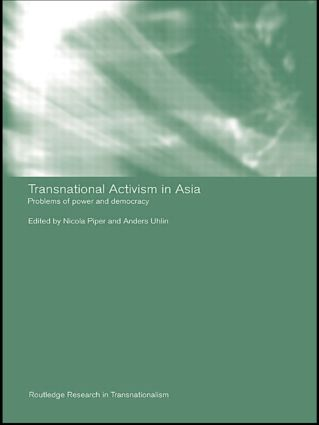 Transnational Activism in Asia: Problems of Power and Democracy (Paperback) book cover