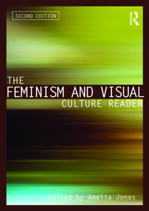 The Feminism and Visual Culture Reader: 2nd Edition (Paperback) book cover