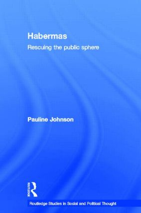 Habermas: Rescuing the Public Sphere (Paperback) book cover