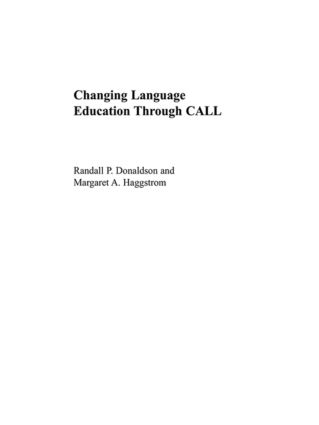 Changing Language Education Through CALL book cover