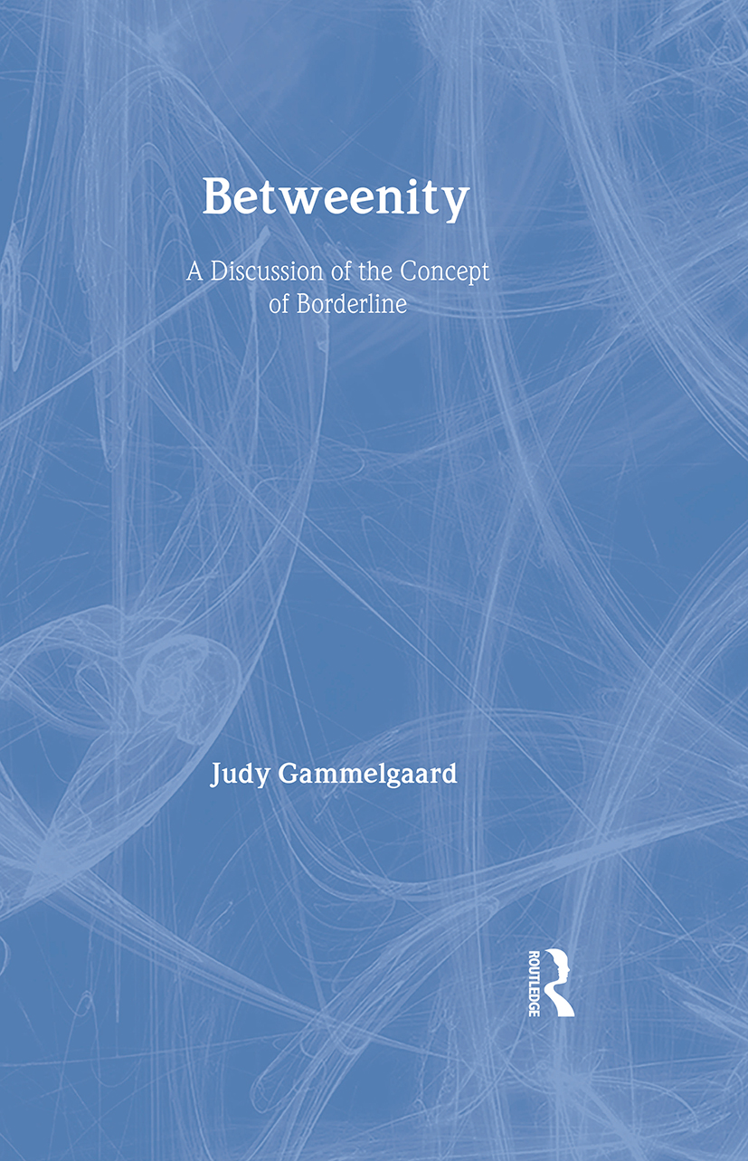 Betweenity: A Discussion of the Concept of Borderline book cover
