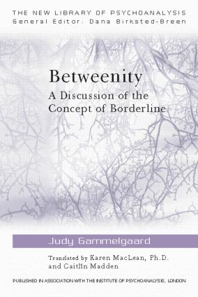 Betweenity: A Discussion of the Concept of Borderline, 1st Edition (Paperback) book cover