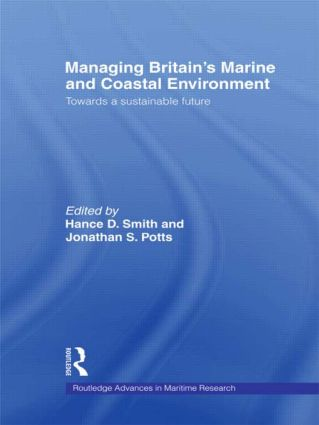 Managing Britain's Marine and Coastal Environment