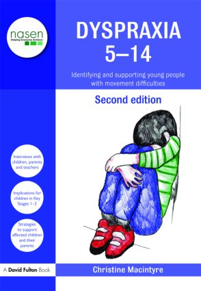 Dyspraxia 5-14: Identifying and Supporting Young People with Movement Difficulties book cover