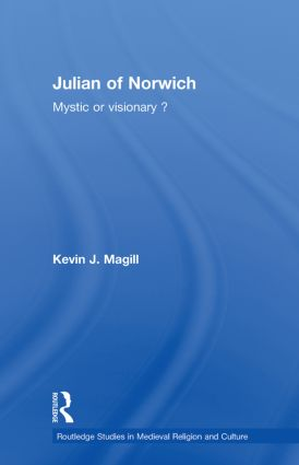 Julian of Norwich: Visionary or Mystic? (Paperback) book cover