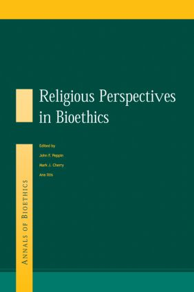 Religious Perspectives on Bioethics book cover
