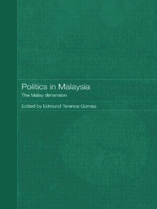 Politics in Malaysia: The Malay Dimension (Paperback) book cover