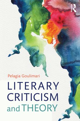Literary Criticism and Theory: From Plato to Postcolonialism (Paperback) book cover