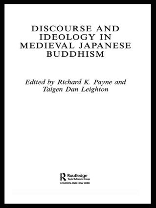 Discourse and Ideology in Medieval Japanese Buddhism book cover