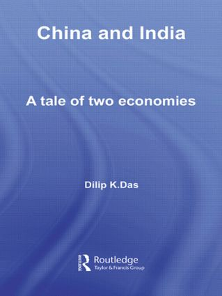 China and India: A Tale of Two Economies, 1st Edition (Paperback) book cover