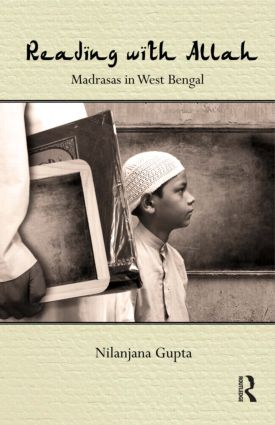 Reading with Allah: Madrasas in West Bengal, 1st Edition (Hardback) book cover