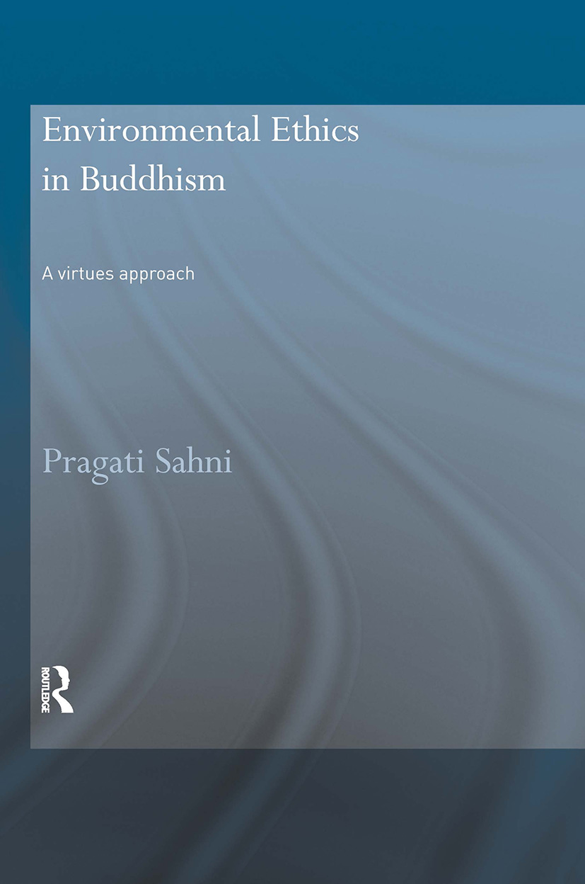Environmental Ethics in Buddhism: A Virtues Approach (Paperback) book cover