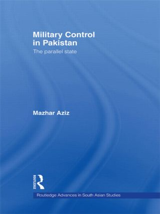 Military Control in Pakistan: The Parallel State book cover