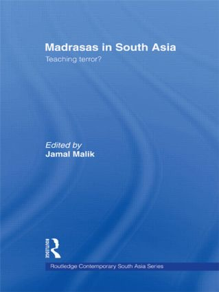 Madrasas in South Asia: Teaching Terror? book cover