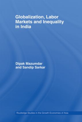 Globalization, Labour Markets and Inequality in India (Paperback) book cover
