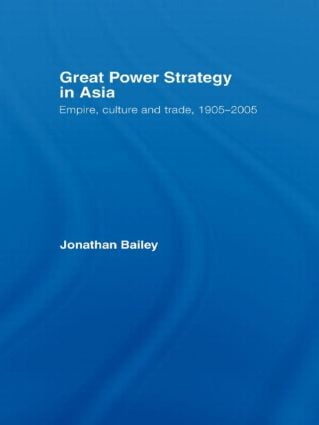Great Power Strategy in Asia