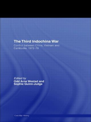 The Third Indochina War: Conflict between China, Vietnam and Cambodia, 1972-79, 1st Edition (Paperback) book cover