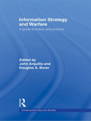 Information Strategy and Warfare: A Guide to Theory and Practice, 1st Edition (Paperback) book cover