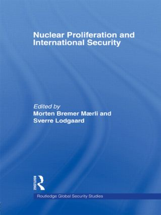 Nuclear Proliferation and International Security (Paperback) book cover