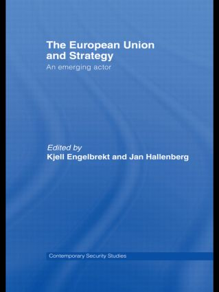 European Union and Strategy: An Emerging Actor (Paperback) book cover