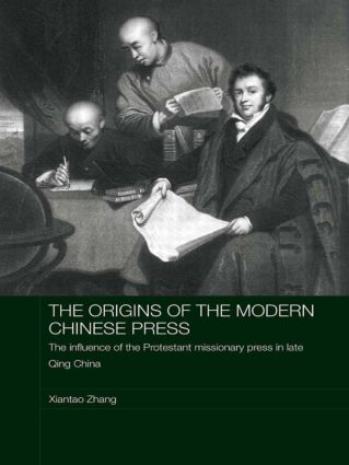 The Origins of the Modern Chinese Press