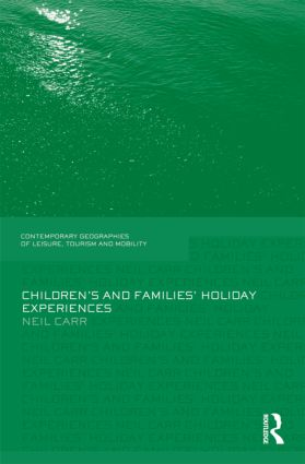 Children's and Families' Holiday Experience: 1st Edition (Paperback) book cover