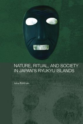 Nature, Ritual, and Society in Japan's Ryukyu Islands (Paperback) book cover