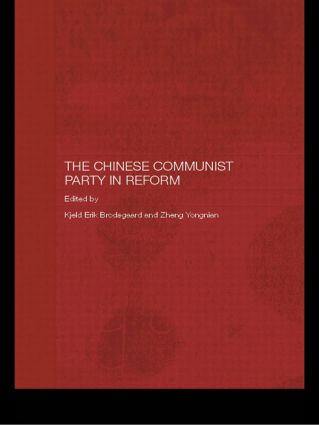 The Chinese Communist Party in Reform: 1st Edition (e-Book) book cover