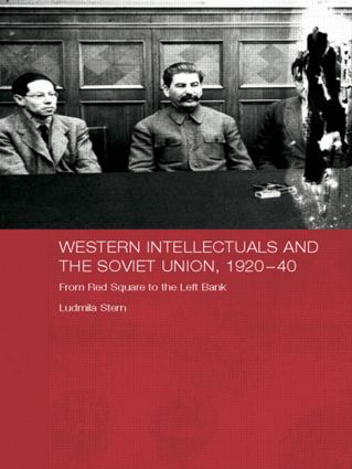 Western Intellectuals and the Soviet Union, 1920-40: From Red Square to the Left Bank, 1st Edition (Paperback) book cover