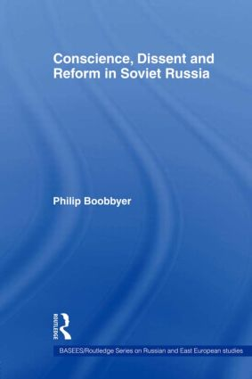 Conscience, Dissent and Reform in Soviet Russia: 1st Edition (Paperback) book cover
