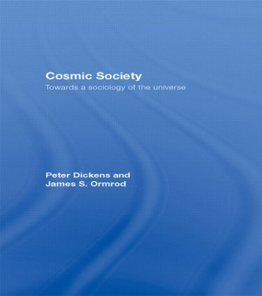 Cosmic Society: Towards a Sociology of the Universe (Paperback) book cover