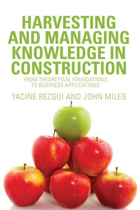 Harvesting and Managing Knowledge in Construction: From Theoretical Foundations to Business Applications (Paperback) book cover