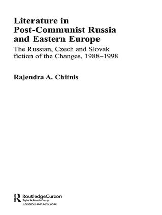 Literature in Post-Communist Russia and Eastern Europe