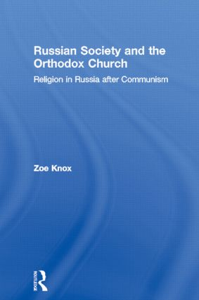 Russian Society and the Orthodox Church: Religion in Russia after Communism, 1st Edition (Paperback) book cover