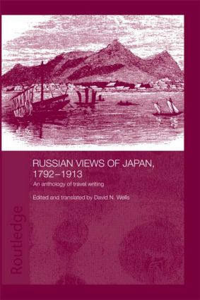 Russian Views of Japan, 1792-1913: An Anthology of Travel Writing (Paperback) book cover