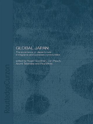 Global Japan: The Experience of Japan's New Immigrant and Overseas Communities (Paperback) book cover