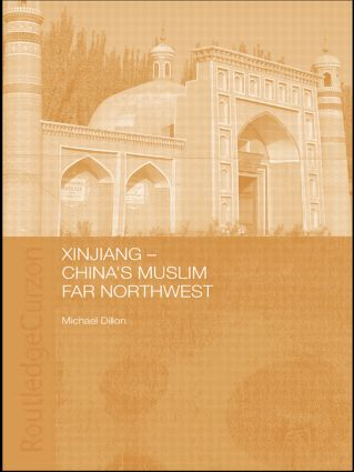 Xinjiang: China's Muslim Far Northwest (Paperback) book cover