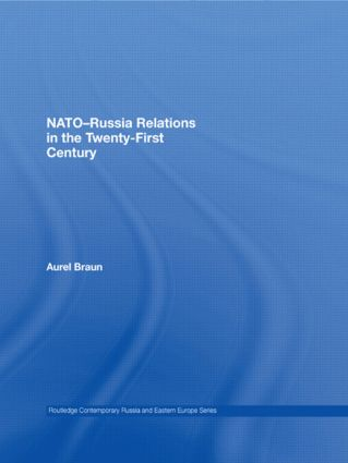 NATO-Russia Relations in the Twenty-First Century (Paperback) book cover