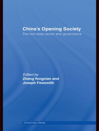 China's Opening Society: The Non-State Sector and Governance (Paperback) book cover