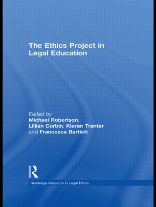 The Ethics Project in Legal Education (Hardback) book cover