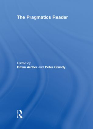 The Pragmatics Reader (Hardback) book cover